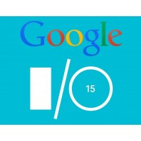 May 2015: Google 2015 I/O - What's What