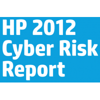 March 2013: HP 2012 Cyber Risk Report
